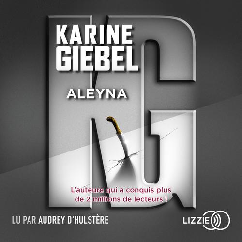 Vente AudioBook : Aleyna  - Karine Giébel