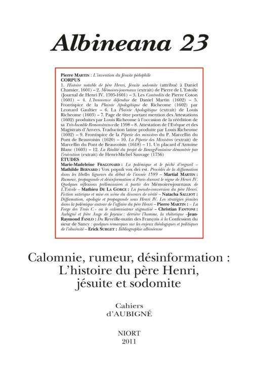Albineana t.23; calomnie, rumeur, desinformation : l'histoire du pere henri, jesuite et sodomite