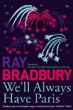 Vente Livre Numérique : We'll Always Have Paris  - Ray Bradbury