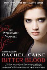 Vente Livre Numérique : Bitter Blood  - Caine Rachel