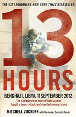 Vente Livre Numérique : 13 Hours  - Mitchell Zuckoff