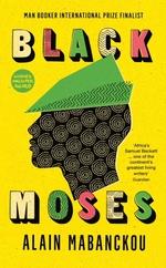 Vente Livre Numérique : Black Moses  - Alain Mabanckou