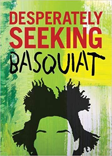 Desperately seeking basquiat /anglais