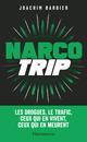 Narcotrip  - Joachim Barbier