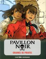 Pavillon noi r t.1 ; graines de pirates
