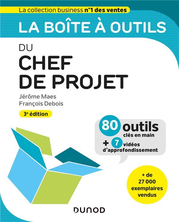 La boîte à outils ; du chef de projet (3e édition)