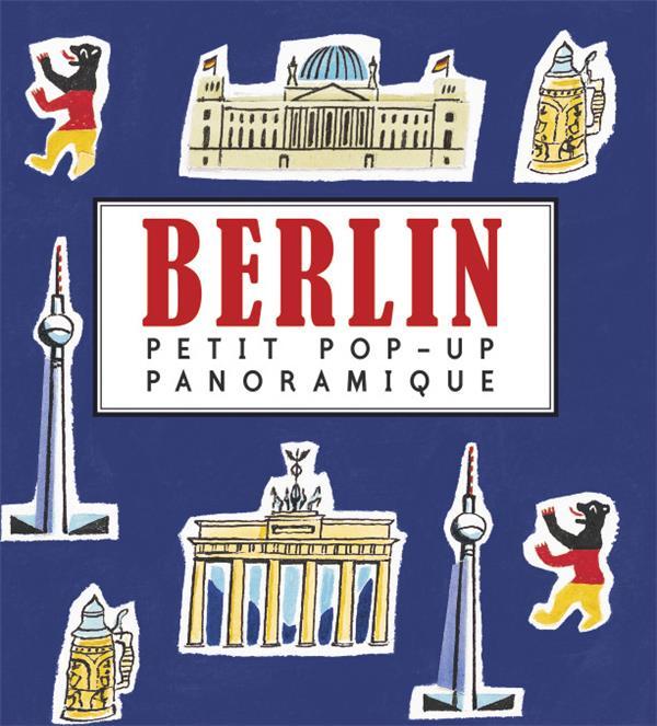 Petit pop-up panoramique t.5 ; Berlin