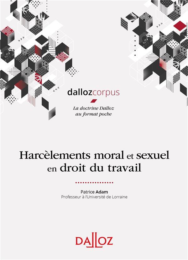 Harcèlements moral et sexuel en droit du travail