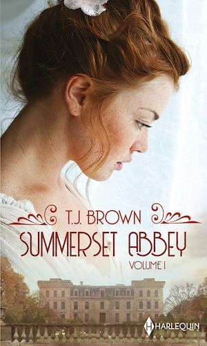 Summerset Abbey - Volume 1  - T. J. Brown