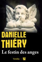 Vente EBooks : Le festin des anges  - Danielle Thiéry