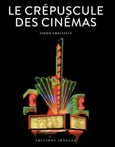 Le crépuscule des cinemas du monde