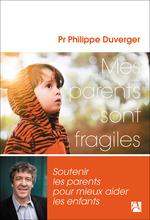 Vente Livre Numérique : Mes parents sont fragiles  - Philippe Duverger