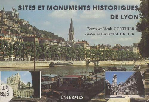 Sites et monuments historiques de Lyon  - Nicole Gonthier