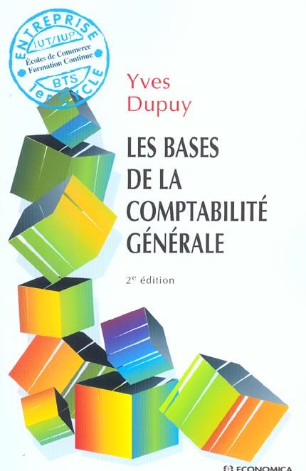 Les Bases De La Comptabilite Generale (2e Edition)