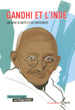 Gandhi et l'Inde  - Gandhi - Philippe Godard