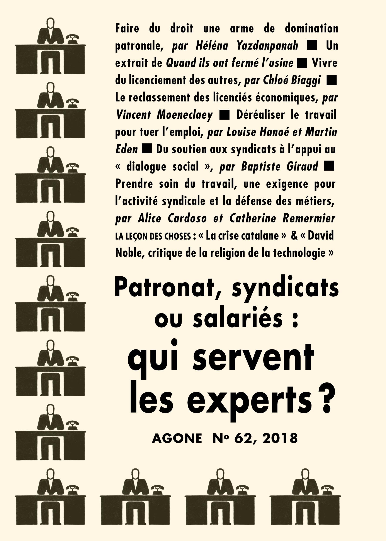 REVUE AGONE N.62 ; patronat, syndicats ou salariés : qui servent les experts ?
