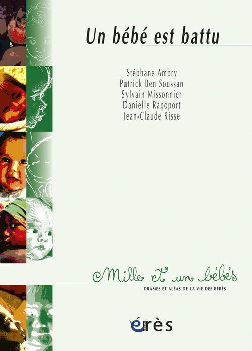 Vente EBooks : Un Bébé est battu - 1001 bb n°14  - Sylvain Missonnier  - Patrick Ben Soussan  - Stéphane Ambry
