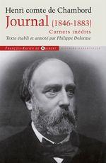 Vente Livre Numérique : Journal du Comte de Chambord (1846-1883) - Carnets inédits  - Philippe Delorme - Henri de Bourbon Chambord