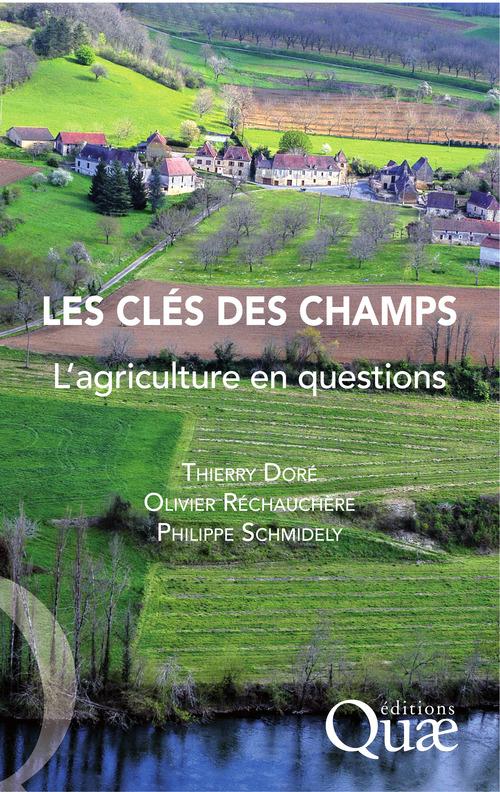 Les clés des champs ; l'agriculture en questions