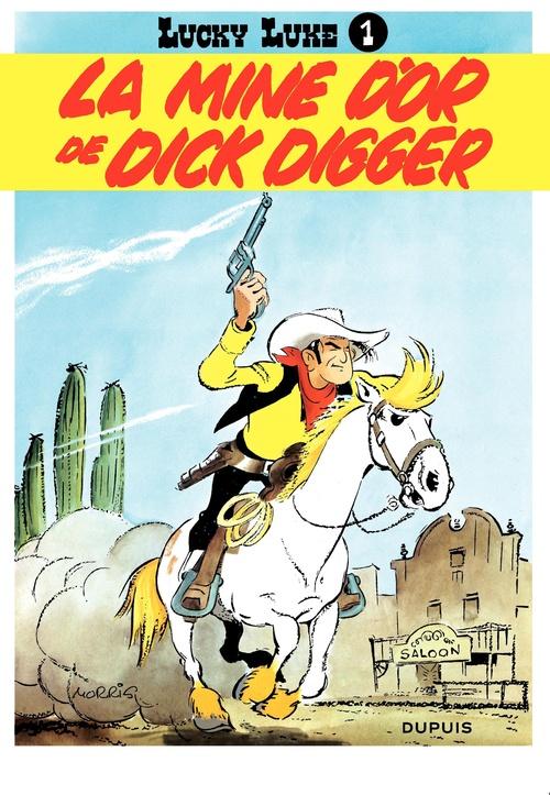 Lucky Luke T.1 ; la mine d'or de Dick Digger