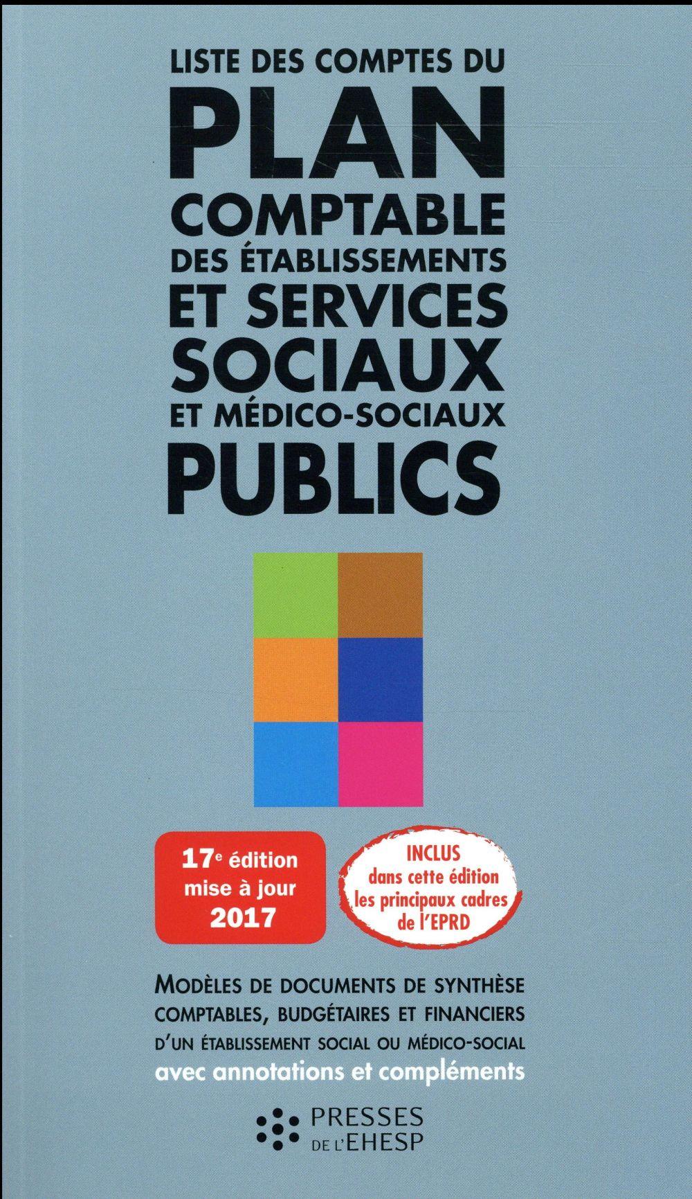 Liste des comptes du plan comptable des établissements et services sociaux et médico-sociaux publics (édition 2017)