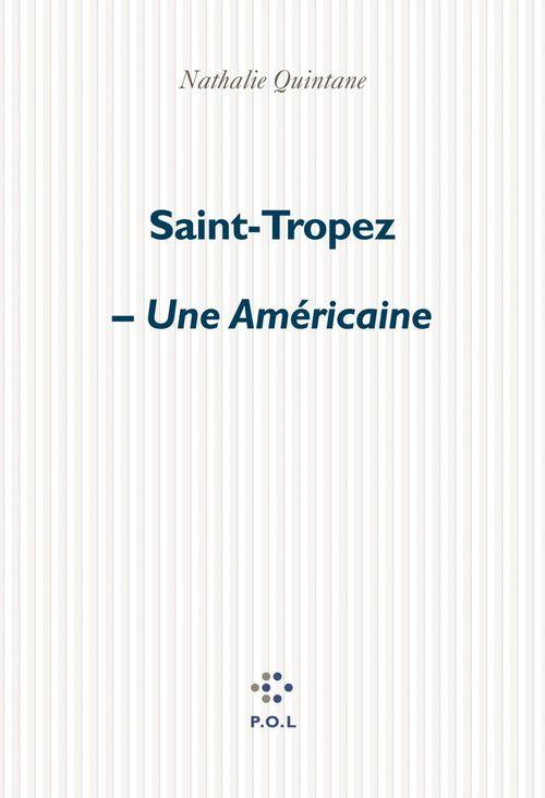 Saint-Tropez ; une américaine