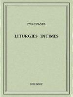 Vente Livre Numérique : Liturgies intimes  - Paul Verlaine