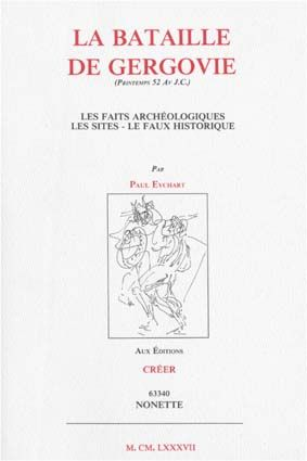 La bataille de Gergovie (Printemps 52 Av J.C.)  - Paul Eychart