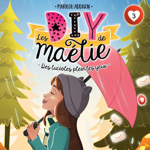 Les DIY de Maélie - tome 3