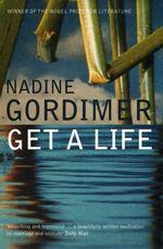 Vente Livre Numérique : Get a Life  - Nadine Gordimer