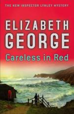 Vente Livre Numérique : A Careless in Red  - Elizabeth George