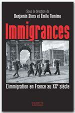 Vente Livre Numérique : IMMIGRANCES  - Emile Témime - Benjamin Stora