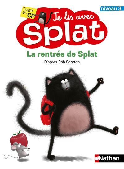 Je lis avec Splat ; la rentrée de Splat ; niveau 3