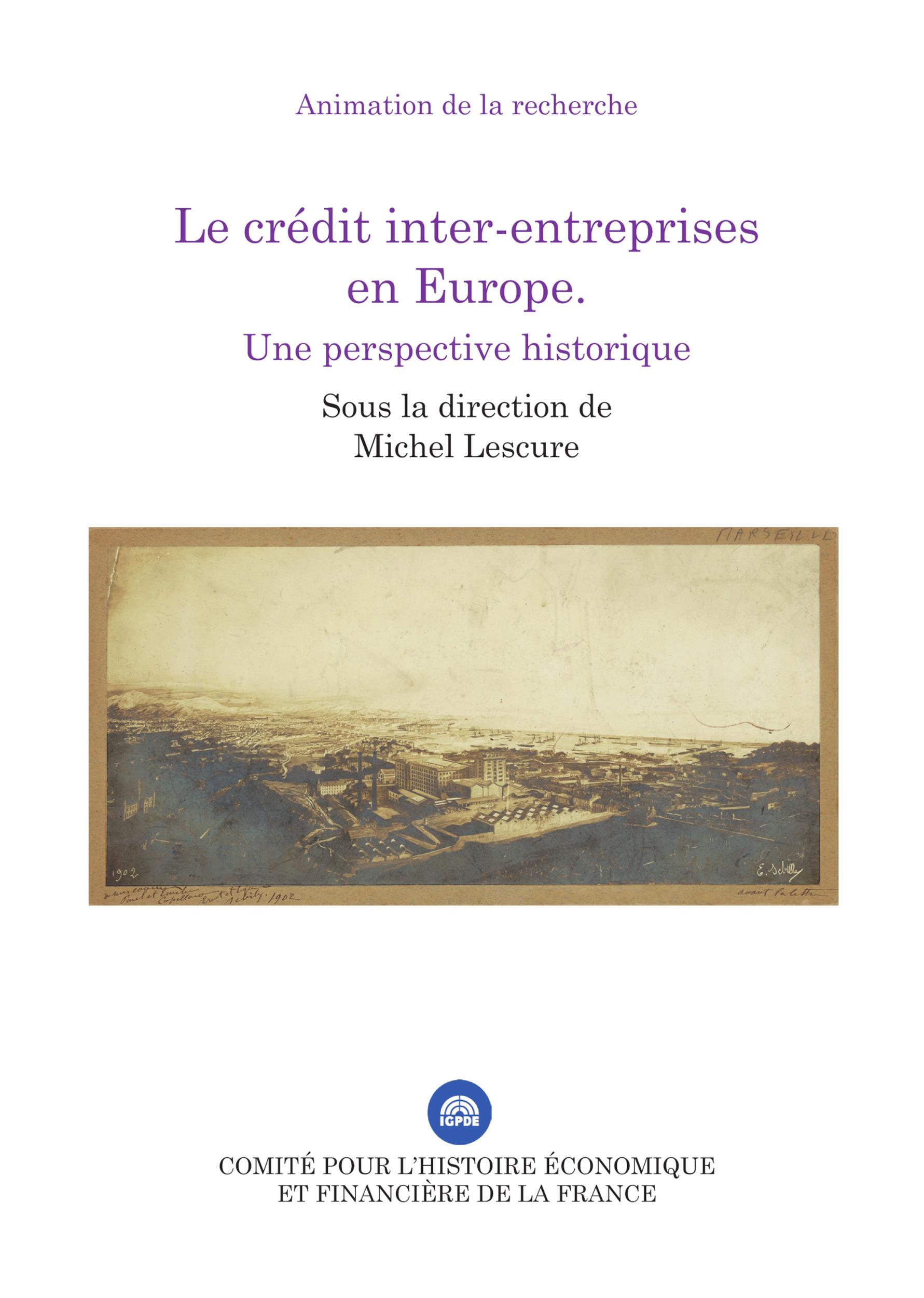 Le crédit inter-entreprises en Europe ; une perspective historique