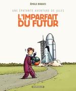 Vente Livre Numérique : Jules (Epat.avent.de) - tome 1 - Imparfait du futur  - Émile Bravo