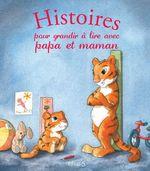 Vente EBooks : Histoires pour grandir à lire avec papa et maman  - Ghislaine Biondi