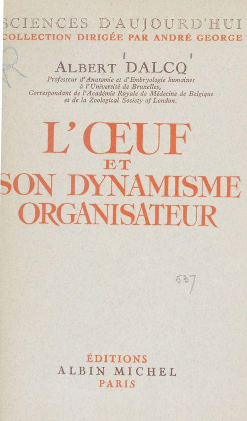 L'oeuf et son dynamisme organisateur