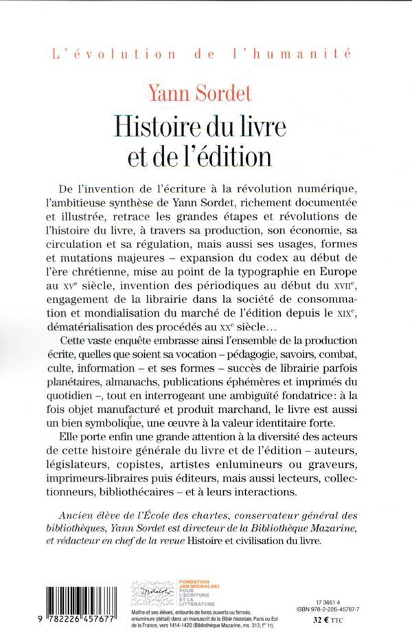 Histoire du livre et de l'édition ; production et circulation, formes et mutations