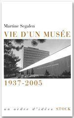 Vente EBooks : Vie d'un musée  - Martine SEGALEN