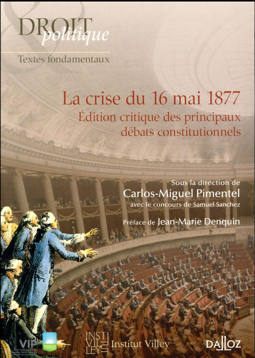 La crise du 16 mai 1877 (1re édition)