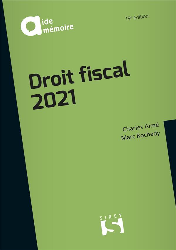 Droit fiscal (édition 2021)