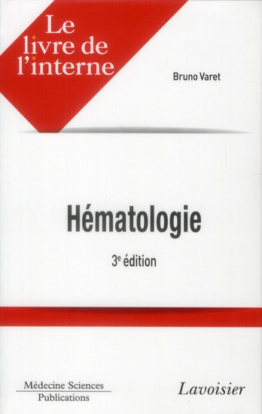 Le livre de l'interne en hématologie (3e édition)