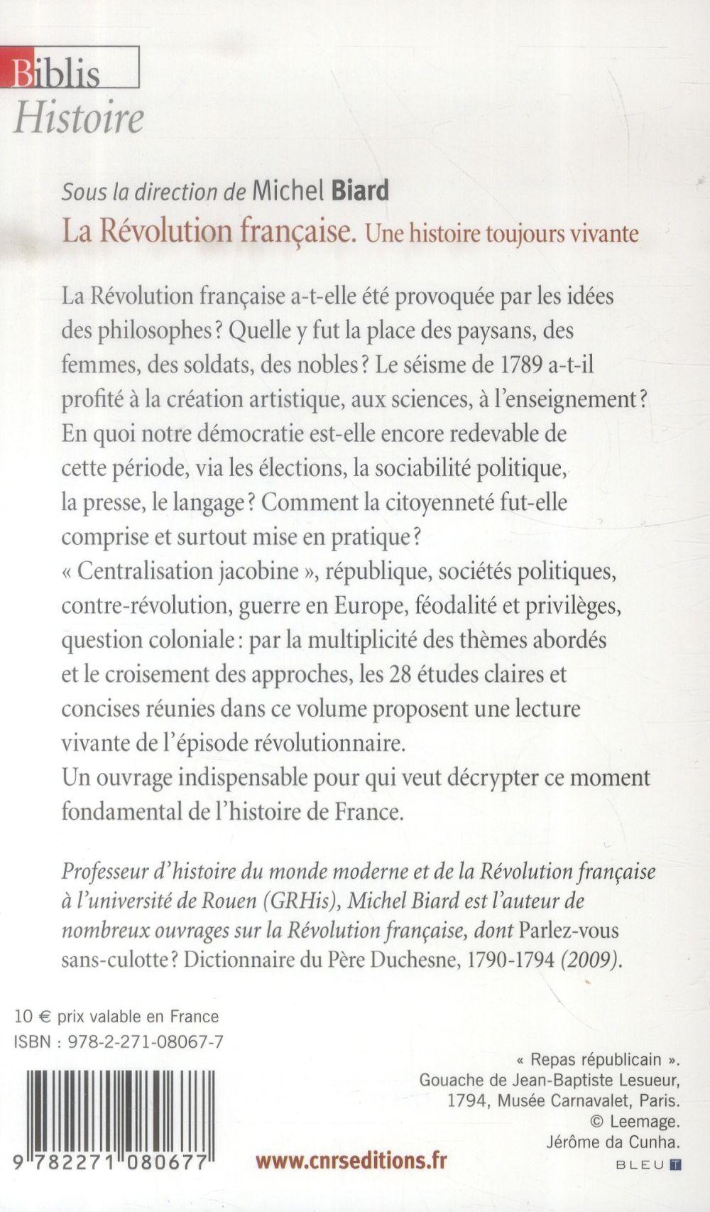 La révolution française ; une histoire toujours vivante