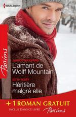Vente EBooks : L'amant de Wolff Mountain - Héritière malgré elle - Attraction secrète  - Beth Kery - Janice Maynard - Teresa Hill