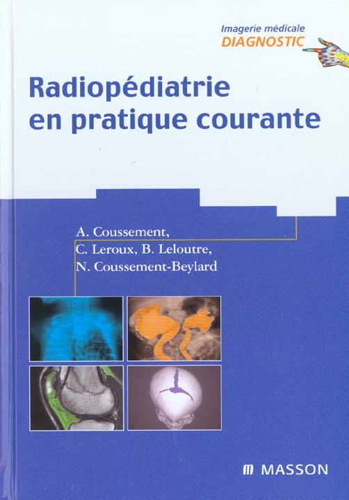 Radiopediatrie En Pratique Courante