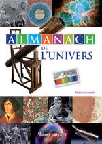 Almanach de l'univers  - Michel Rousselet