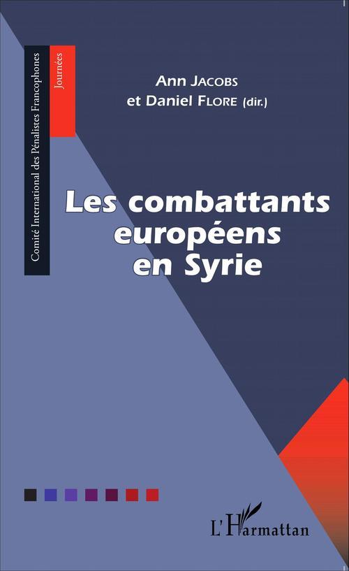 Les combattants européens en Syrie