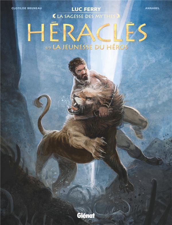 Héraclès T.1 ; la jeunesse du héros