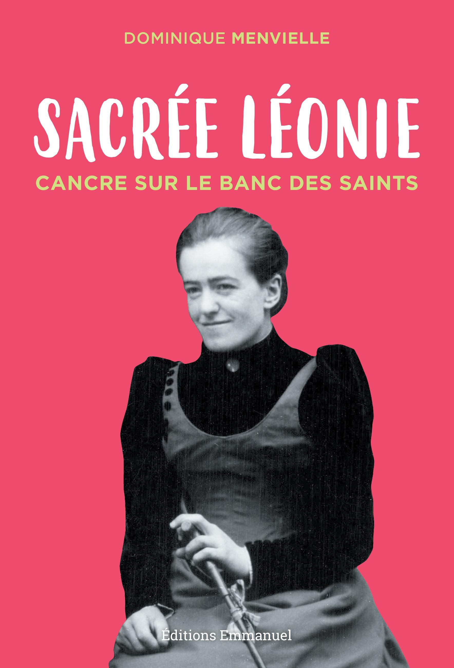 Sacrée Léonie, cancre sur le banc des saints