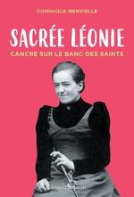 Sacrée Léonie  - Dominique Menvielle